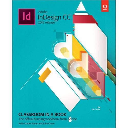 Adobe Press Book: Adobe InDesign CC Classroom in a 9780134310008