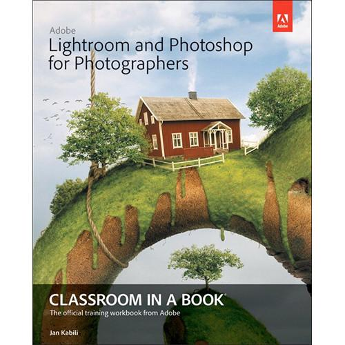 Adobe Press Book: Lightroom and Photoshop 9780133816716