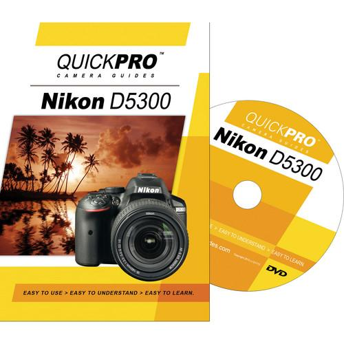 QuickPro DVD: Nikon D5300 Instructional Camera Guide 1871