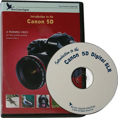 Blue Crane Digital DVD: Introduction to the Canon 5D BC108