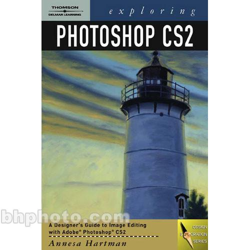 Cengage Course Tech. Book: Exploring Photoshop CS2 1418011541
