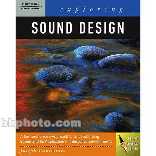 Cengage Course Tech. Book: Exploring Sound Design 1401881025