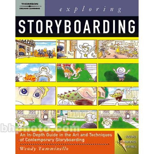 Cengage Course Tech. Book: Exploring Storyboarding 9781401827151