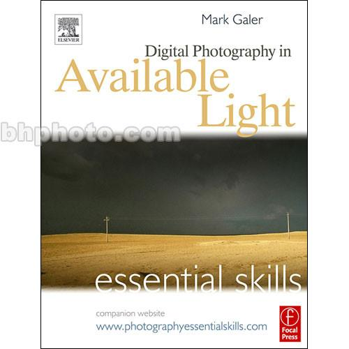 Focal Press Book: Digital Photography in Available 0240520130