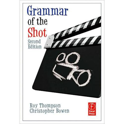 Focal Press Book: Grammar of the Shot 9780240521213