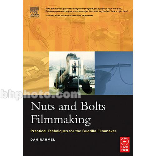 Focal Press Book: Nuts and Bolts Filmmaking 9780240805467