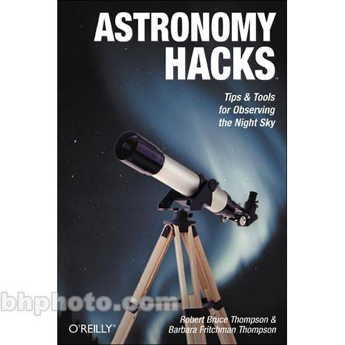 O'Reilly Digital Media Book: Astronomy Hacks 596100604