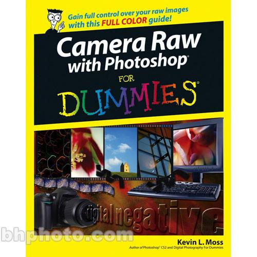 Wiley Publications Book: Camera Raw with Photoshop 9780471774822