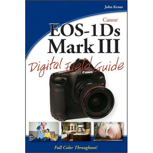 Wiley Publications Book: Canon EOS-1Ds Mark III 9780470409497