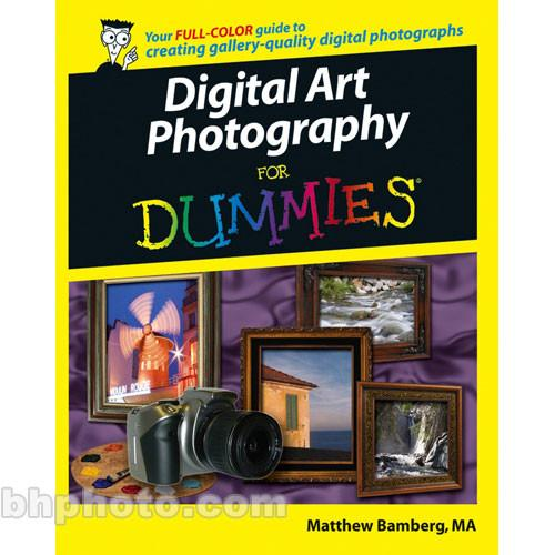 Wiley Publications Book: Digital Art Photography 9780764598012