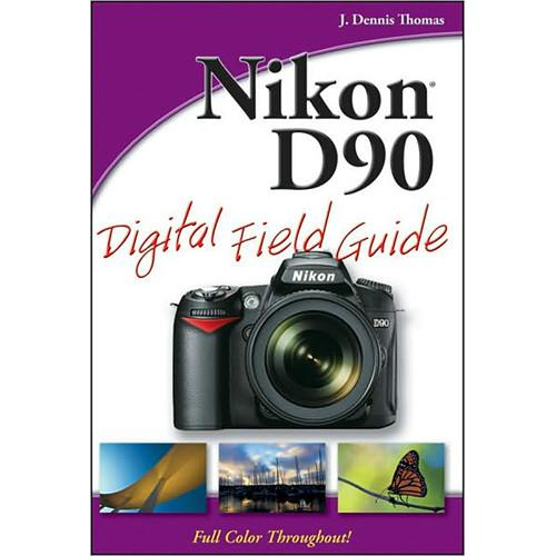 Wiley Publications Book: Nikon D90 Digital Field 9780470449929