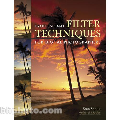 Amherst Media Book: Professional Filter Techniques 1831