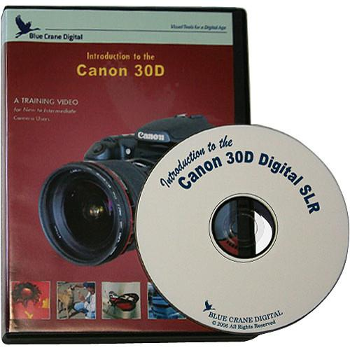Blue Crane Digital DVD: Introduction to the Canon EOS 30D BC107