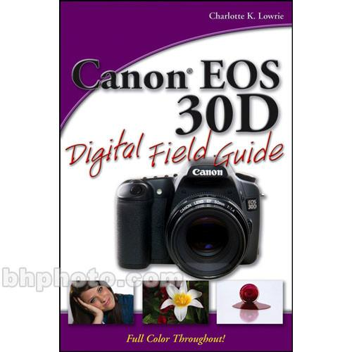 Wiley Publications Book: Canon EOS 30D Digital 9780470053409