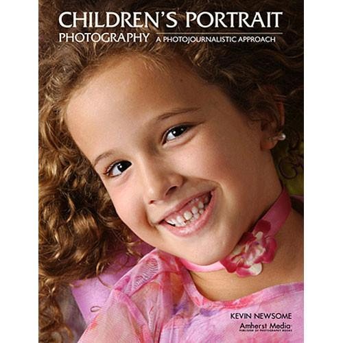 Amherst Media Book: Children's Portrait Photography 1843