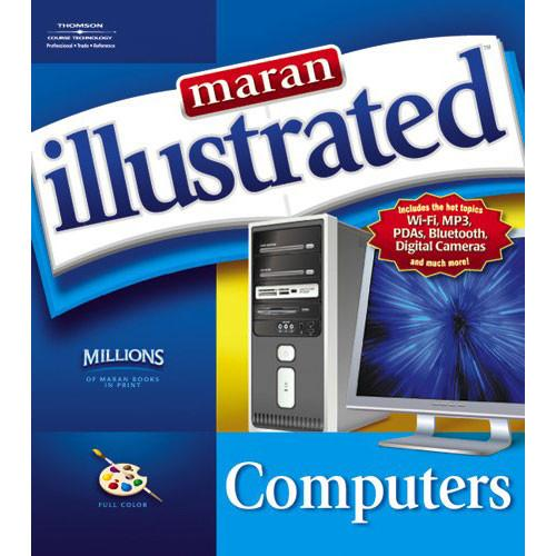 Cengage Course Tech. Maran Illustrated Computers 1-59200-874-7