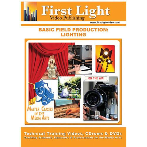 First Light Video DVD: Basic Field Production: Lighting F778DVD