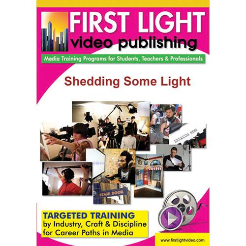 First Light Video DVD: Shedding Some Light: Basic Stage F645DVD