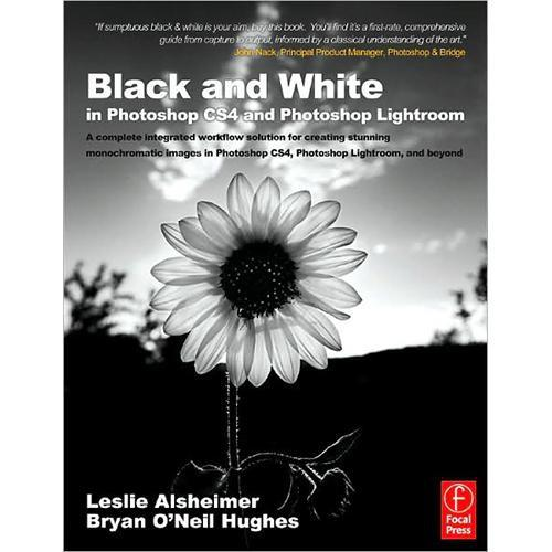 Focal Press Book: Black and White in Photoshop 978-0-240-52159-6