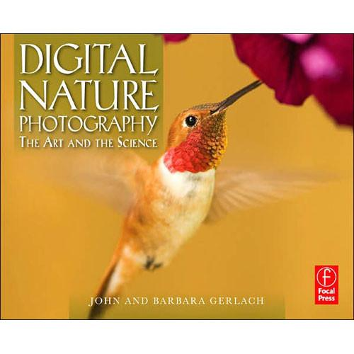 Focal Press Book: Digital Nature Photography 9780240808567