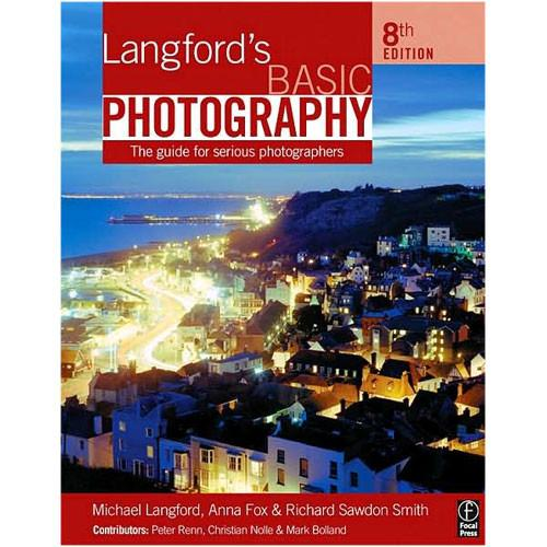 Focal Press Book: Langford's Basic Photography 9780240520353