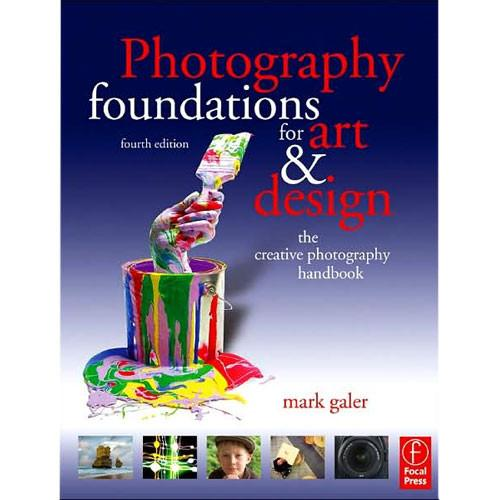 Focal Press Book: Photography Foundations for Art 9780240520506
