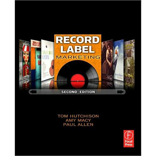 Focal Press Book: Record Label Marketing, 2nd 978-0-240-81238-0