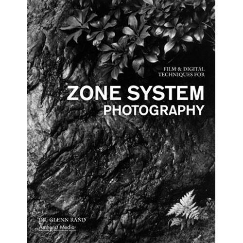 Amherst Media Book: Film and Digital Techniques for Zone 1861