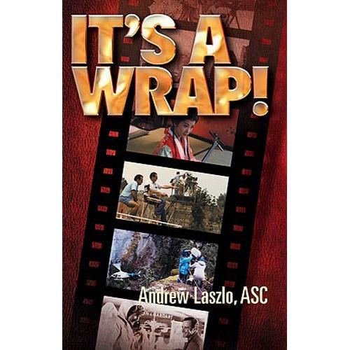 ASC Press Book: It's a Wrap! by Andrew Laszlo 0-935578-23-4
