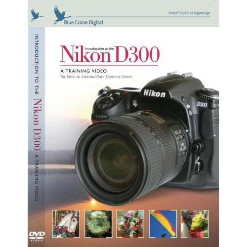 Blue Crane Digital DVD: Introduction to the Nikon D300 BC115