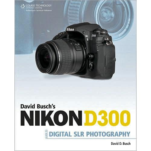 Cengage Course Tech. Book:Nikon D300 Guide to 1-59863-534-4