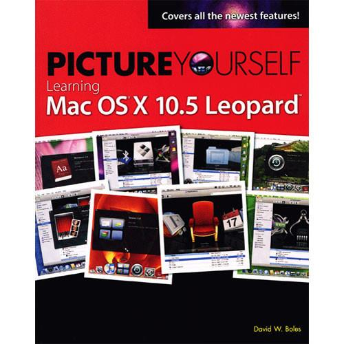 Cengage Course Tech. Picture Yourself Learning Mac 1-59863-514-X