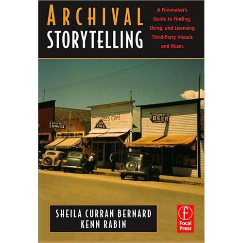 Focal Press Book: Archival Storytelling: A 9780240809731