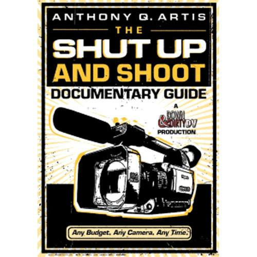 Focal Press Book/DVD: The Shut Up and Shoot 9780240809359