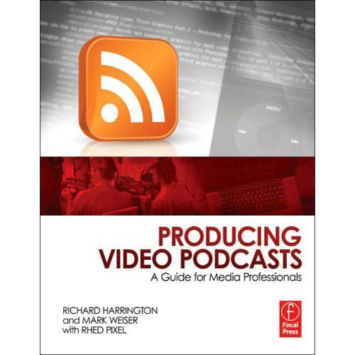 Focal Press Book: Producing Video Podcasts by 97802408190294