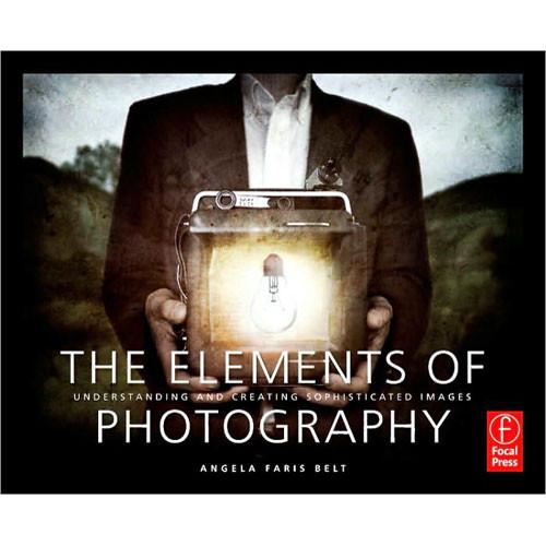Focal Press Book: The Elements of Photography by 9780240809427