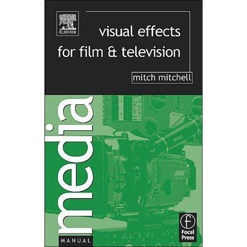 Focal Press Book: Visual Effects for Film and 9780240516752