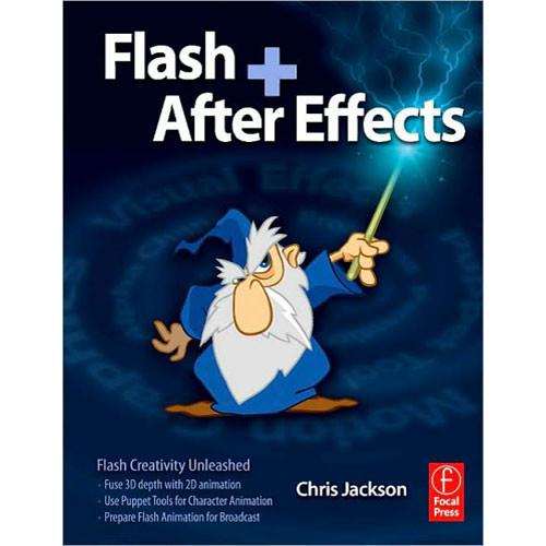 Focal Press Flash   After Effects by Chris Jackson 9780240810317