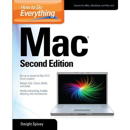 McGraw-Hill How To Do Everything Mac (2nd Edition) 9780071502726