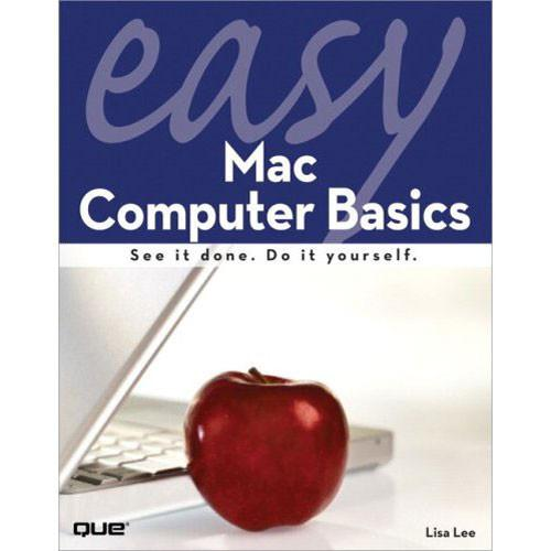 Pearson Education Easy Mac Computer Basics 9780789738080
