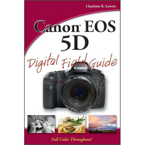 Wiley Publications Book: Canon EOS 5D Digital 978-0-470-17405-0