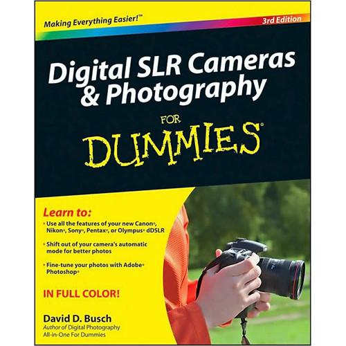 Wiley Publications Book: Digital SLR Cameras 978-0-470-46606-3