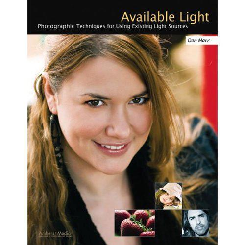 Amherst Media Book: Available Light by Don Marr 1885