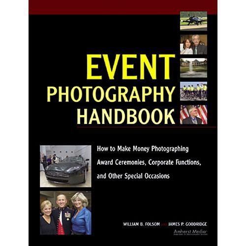 Amherst Media Book: Event Photography Handbook by William 1871