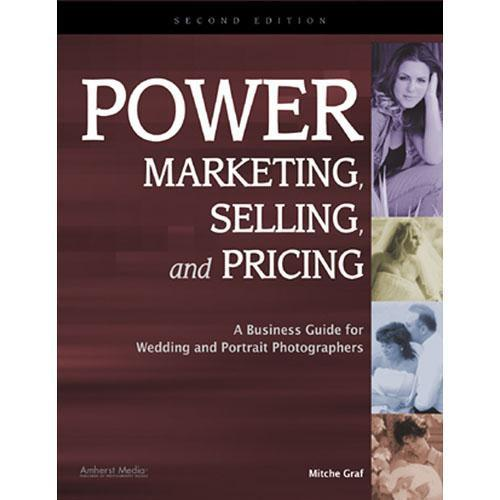 Amherst Media Book: Power Marketing, Selling, and Pricing: 1876