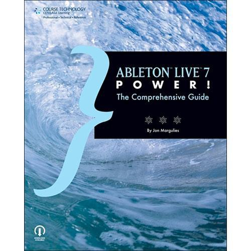 Cengage Course Tech. Book: Ableton Live 7 Power: 1598635220