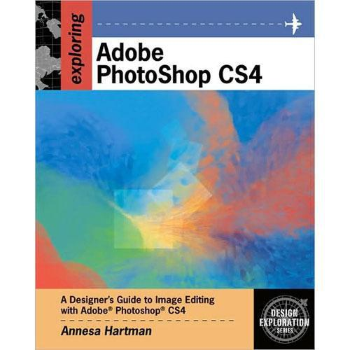 Cengage Course Tech. Book: Exploring Adobe 978-1-4354-4205-4