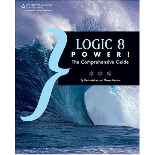Cengage Course Tech. Book: Logic Pro 8 Power 978-1-59863-369-6