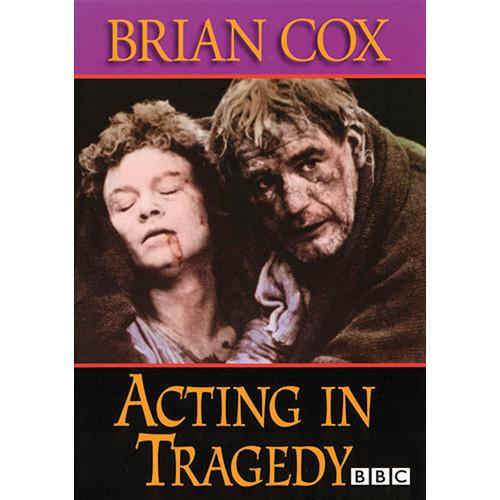 First Light Video DVD: Acting In Tragedy By Brian Cox F3114DVD