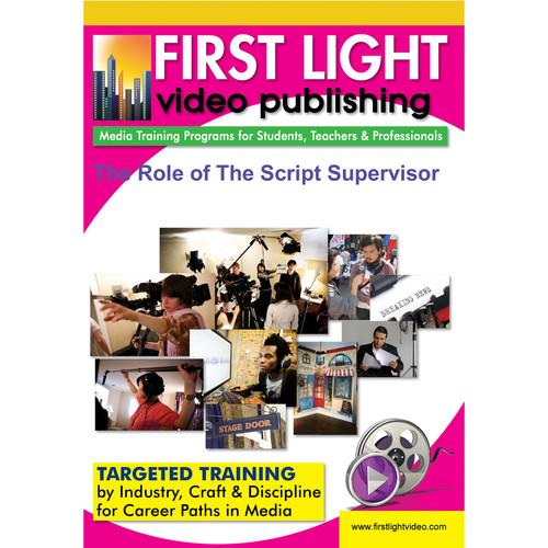 First Light Video DVD: The Role of The Script Supervisor F717DVD